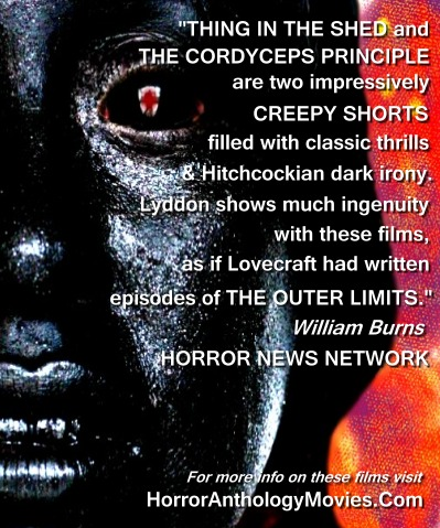 horror news network reviews thing in the shed and cordyceps principle