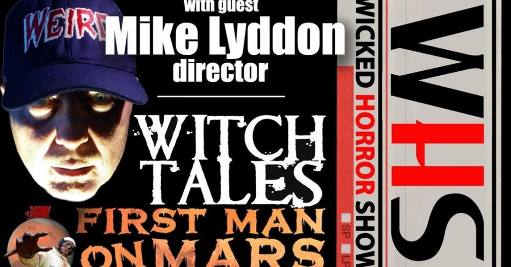 Mike T Lyddon Wicked Horror Show