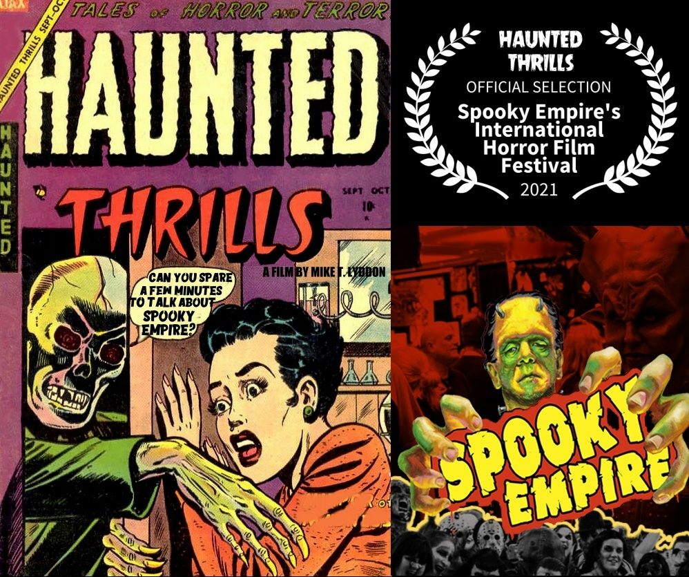 Haunted Thrills documentary at Spooky Empire film festival