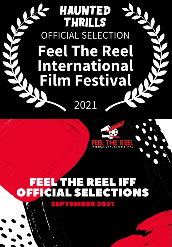 haunted thrills official selection feel the reel film festival